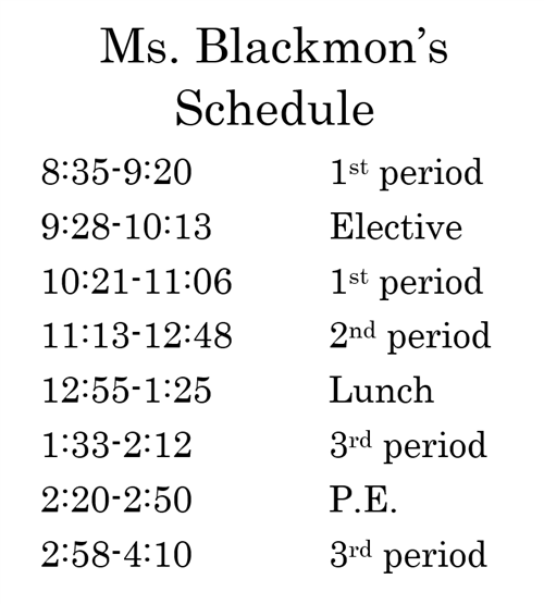 Ms. Blackmons schedule