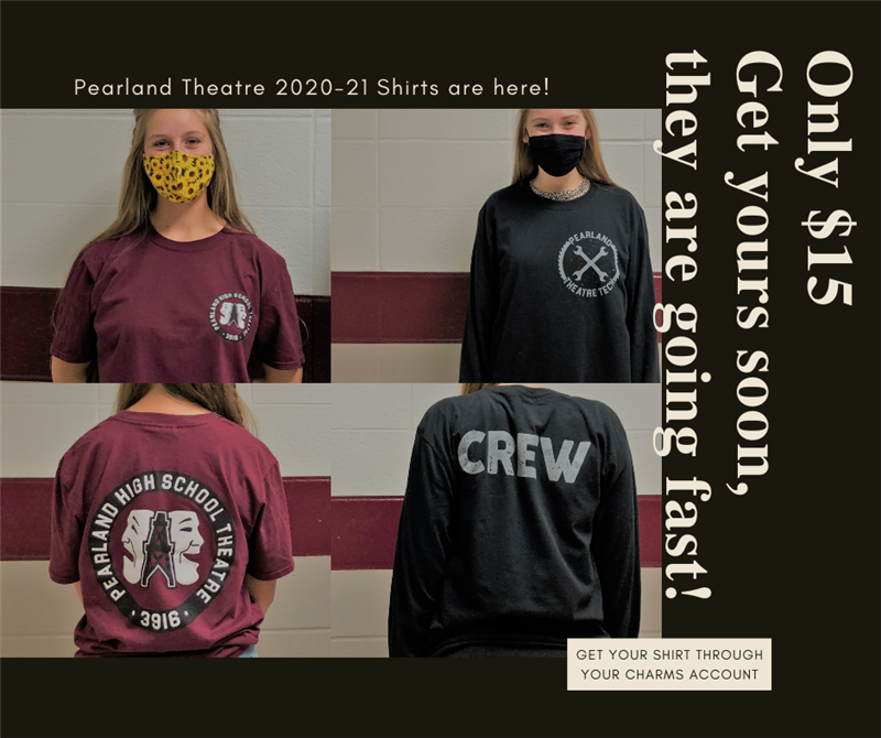 Pearland Theatre t-shirts!