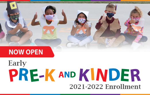 Full-time Pre-K and Kinder Enrollment now underway