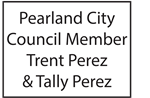 Pearland City Council Member Trent Perez and Tally Perez