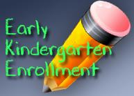 Early Kindergarten Enrollment