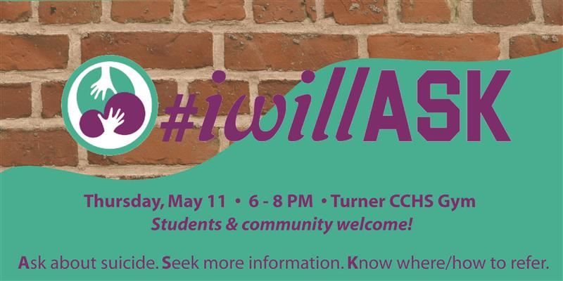#IwillASK Event Information Thursday, May 11 6PM